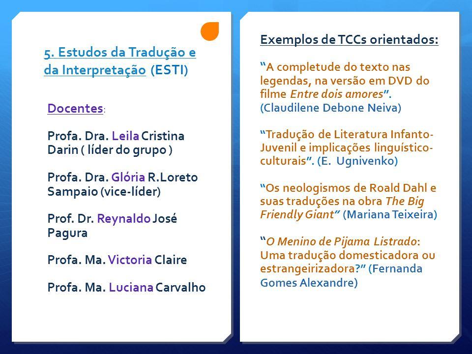 5. Estudos da Tradução e da Interpretação (ESTI)