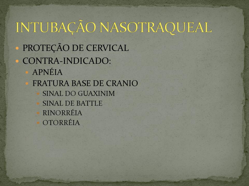 INTUBAÇÃO NASOTRAQUEAL