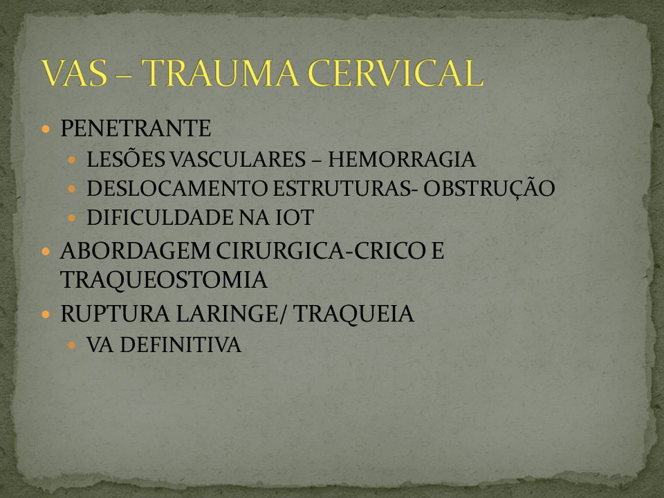 VAS – TRAUMA CERVICAL PENETRANTE