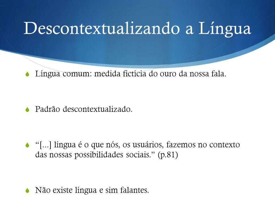 Descontextualizando a Língua