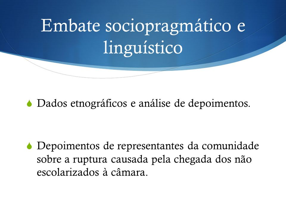 Embate sociopragmático e linguístico