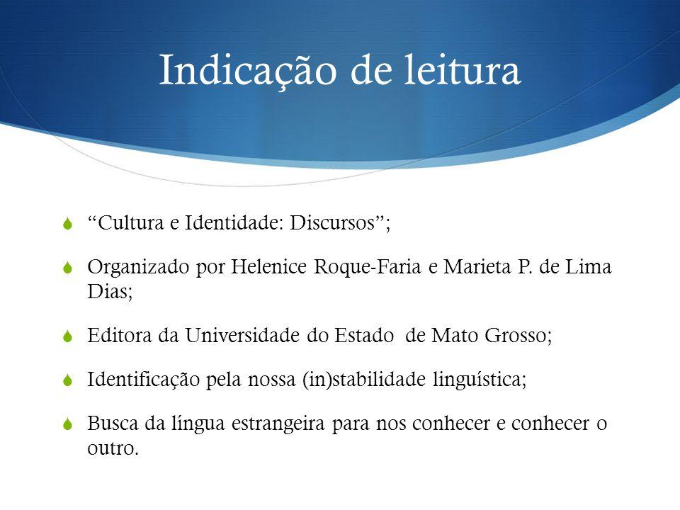 Indicação de leitura Cultura e Identidade: Discursos ;