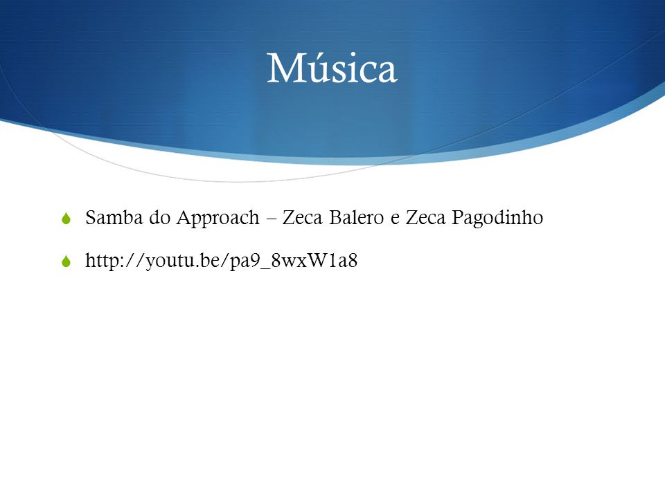 Música Samba do Approach – Zeca Balero e Zeca Pagodinho