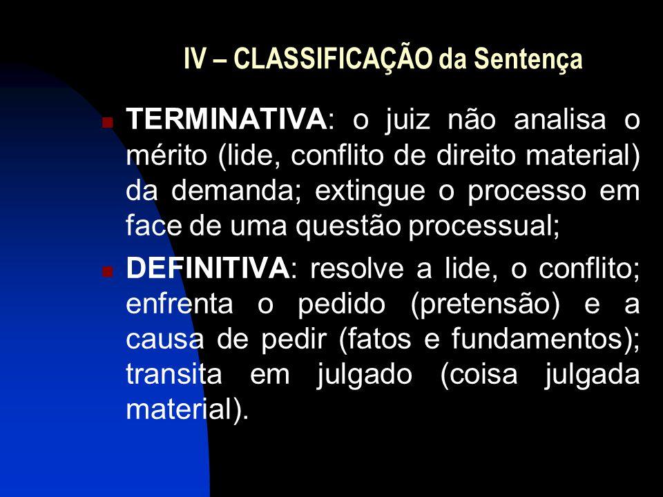 IV – CLASSIFICAÇÃO da Sentença