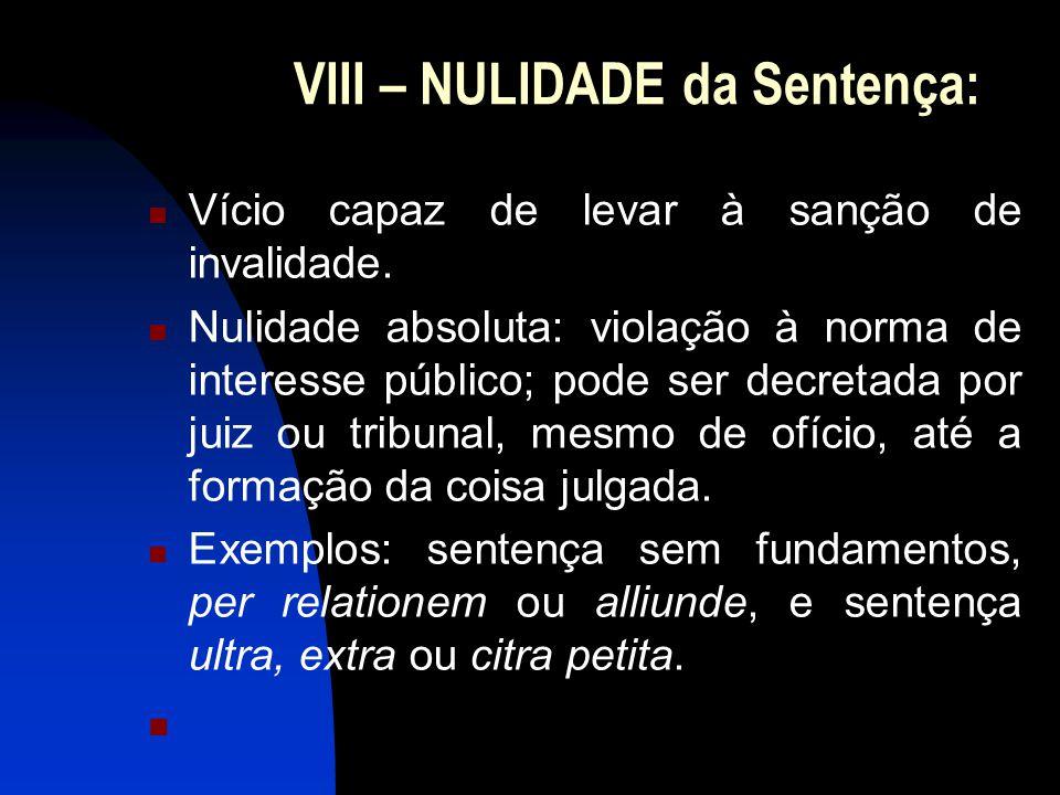 VIII – NULIDADE da Sentença: