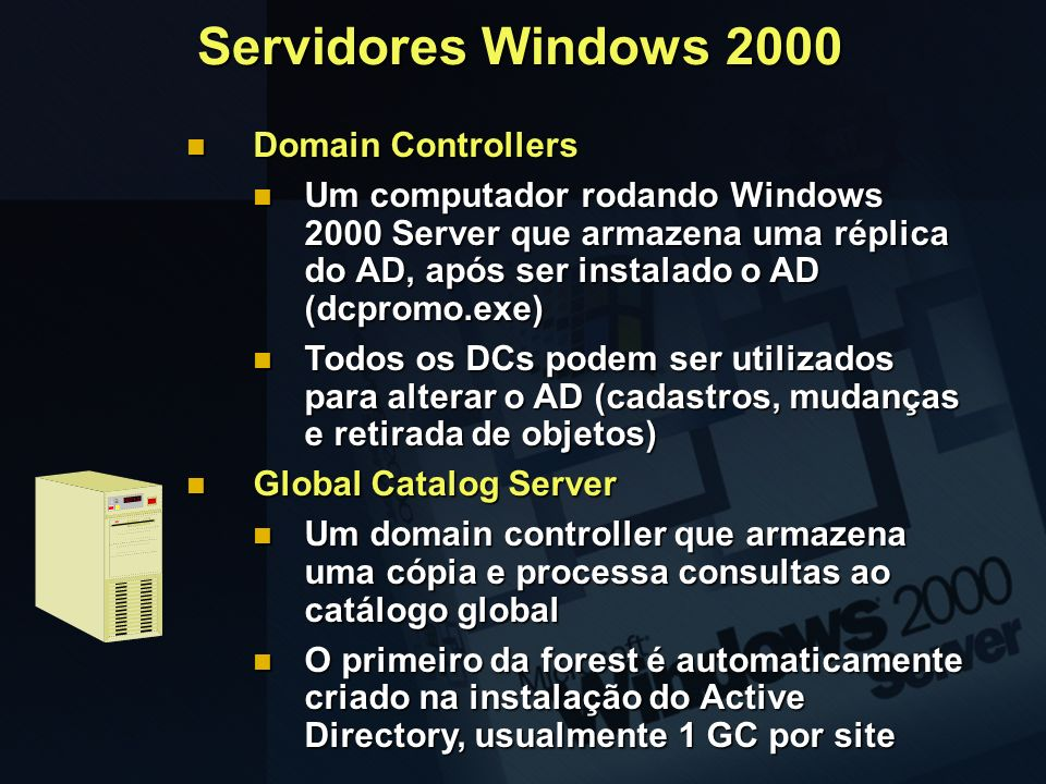 Servidores Windows 2000 Domain Controllers