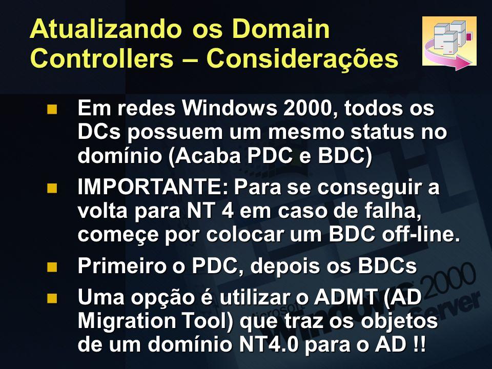 Atualizando os Domain Controllers – Considerações