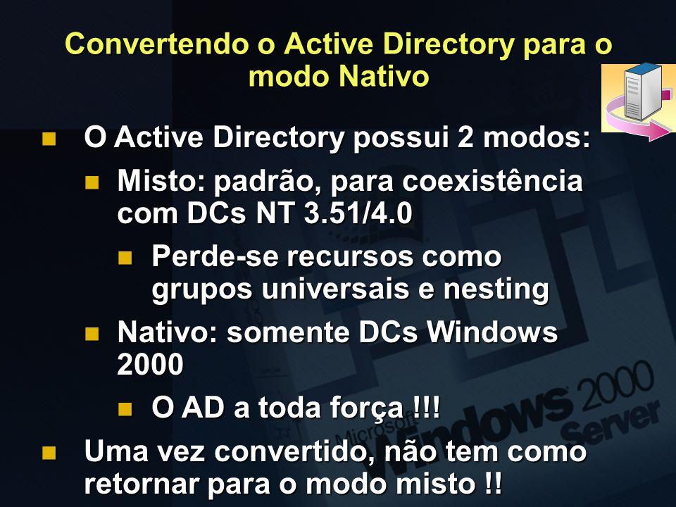 Convertendo o Active Directory para o modo Nativo