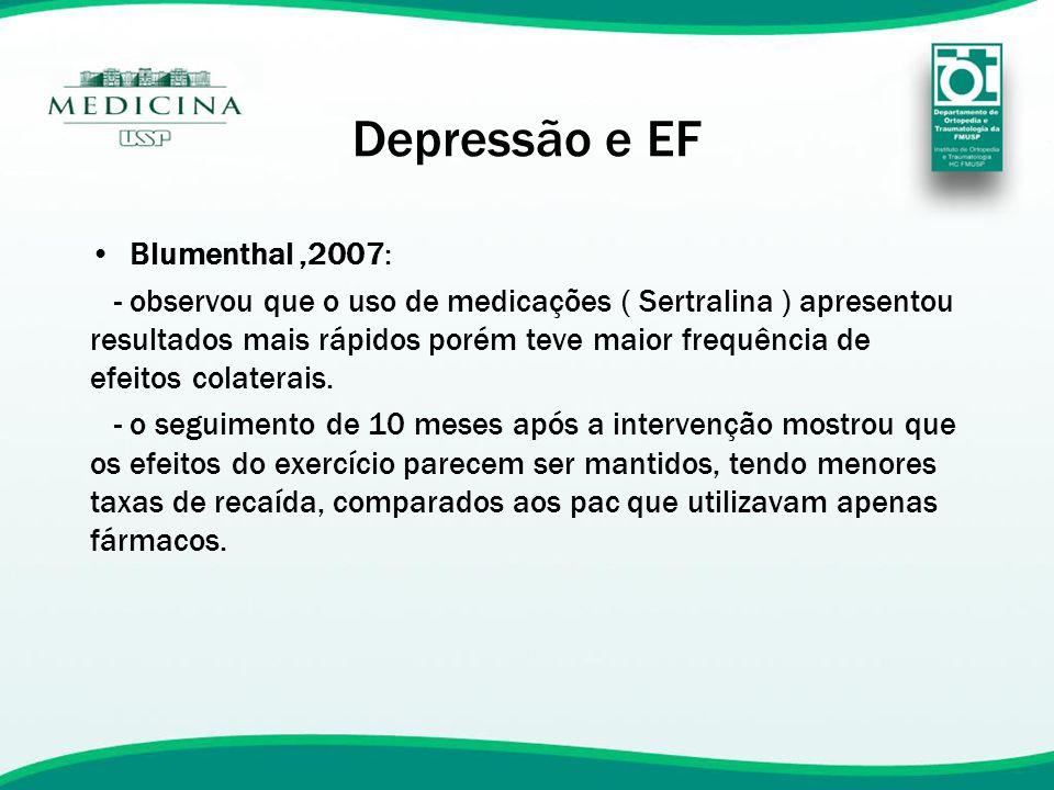 Depressão e EF Blumenthal ,2007: