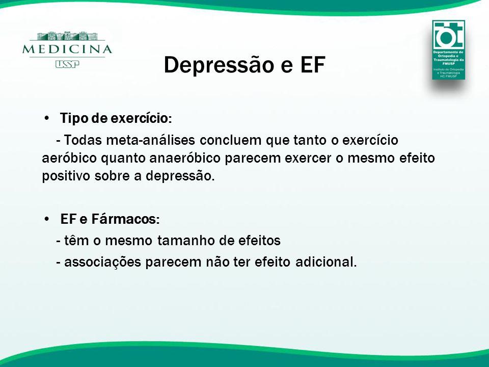 Depressão e EF Tipo de exercício:
