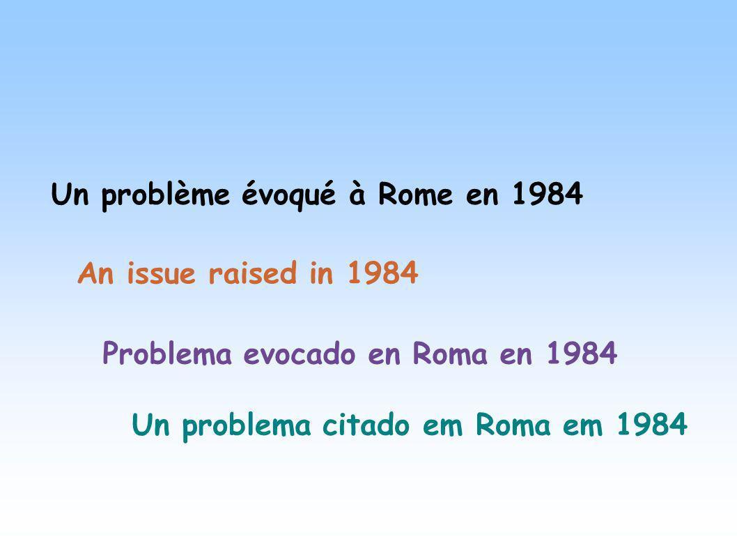 Un problème évoqué à Rome en 1984
