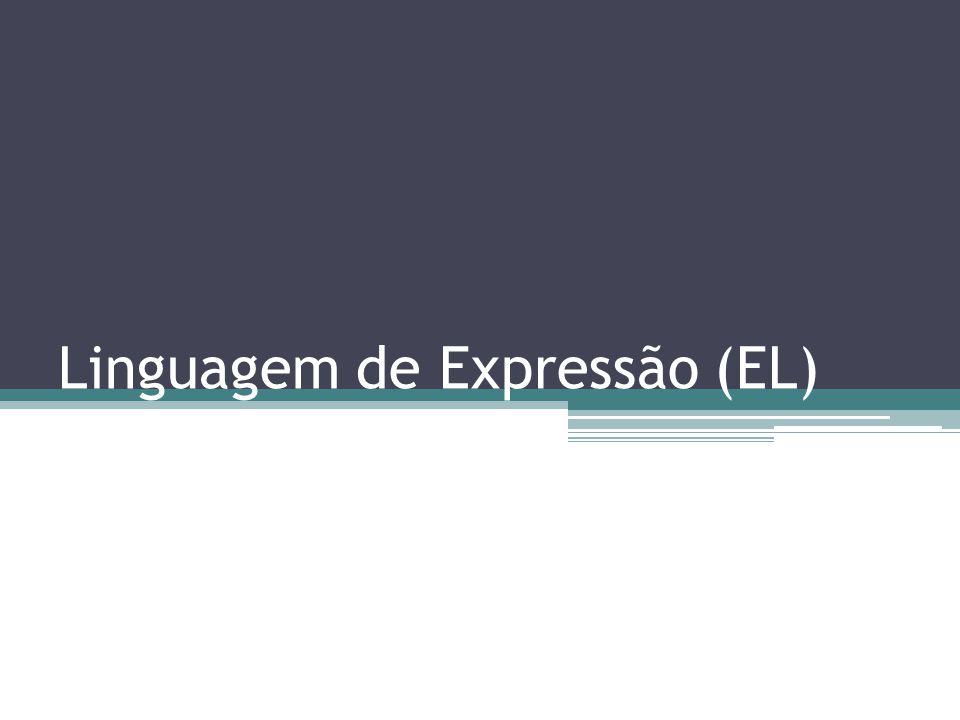 Linguagem de Expressão (EL)