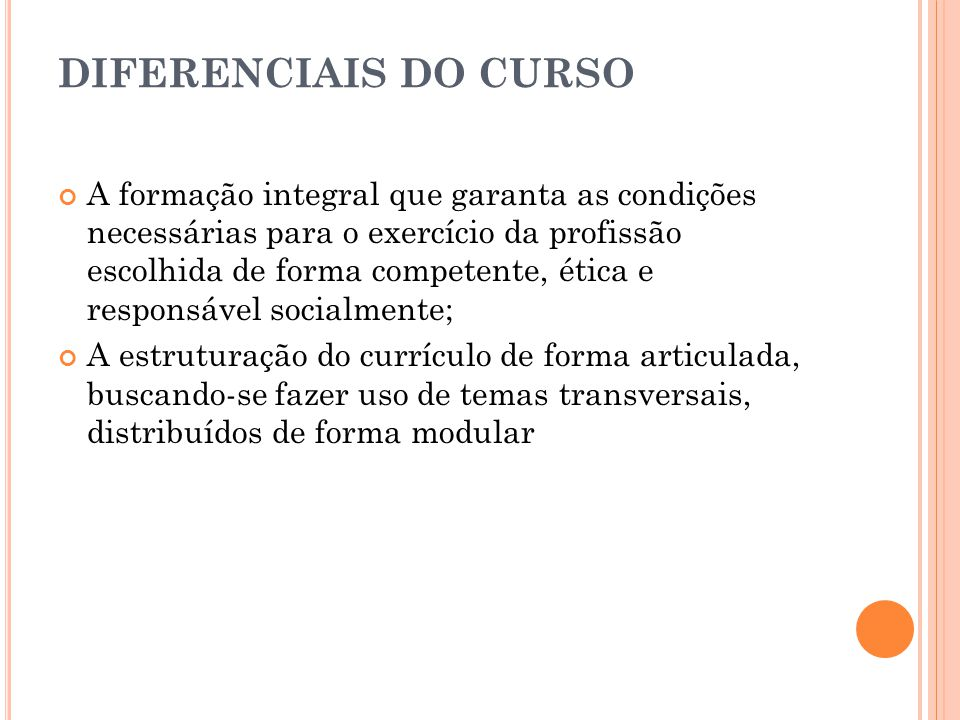 DIFERENCIAIS DO CURSO