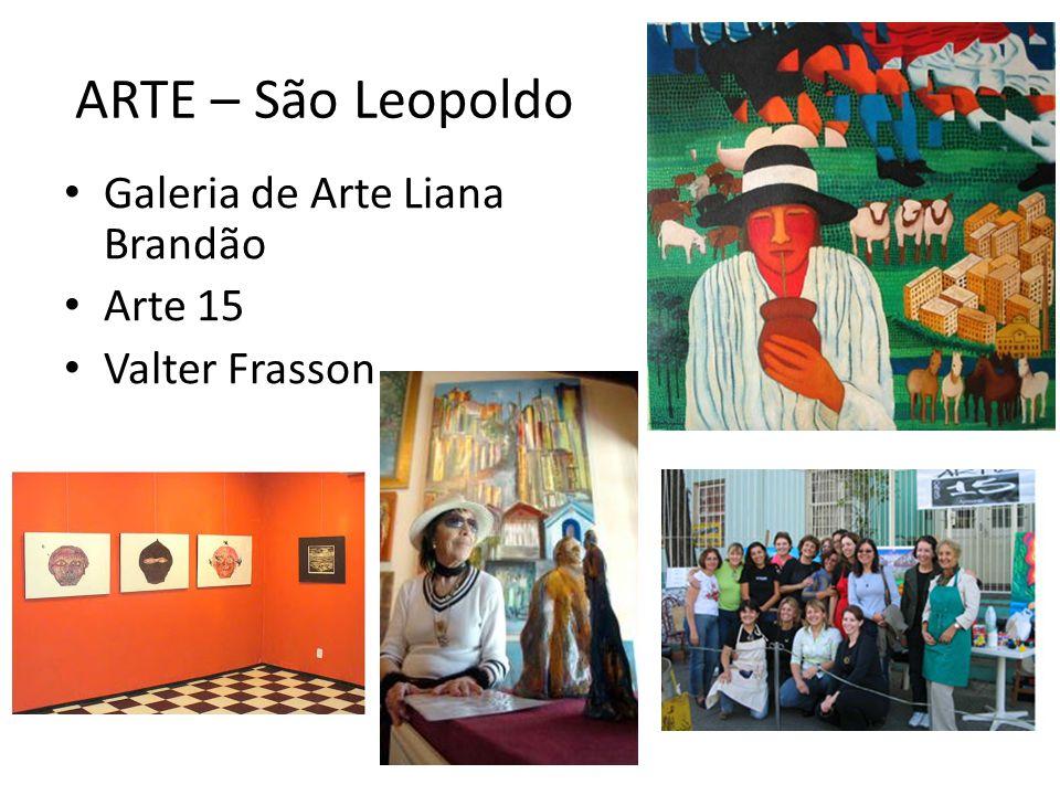ARTE – São Leopoldo Galeria de Arte Liana Brandão Arte 15
