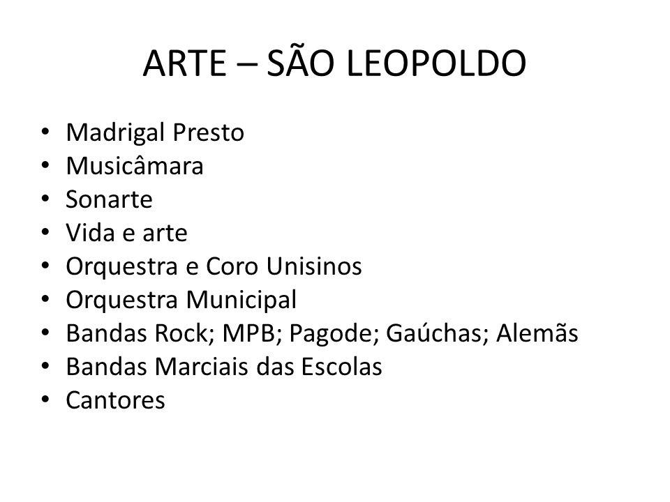 ARTE – SÃO LEOPOLDO Madrigal Presto Musicâmara Sonarte Vida e arte