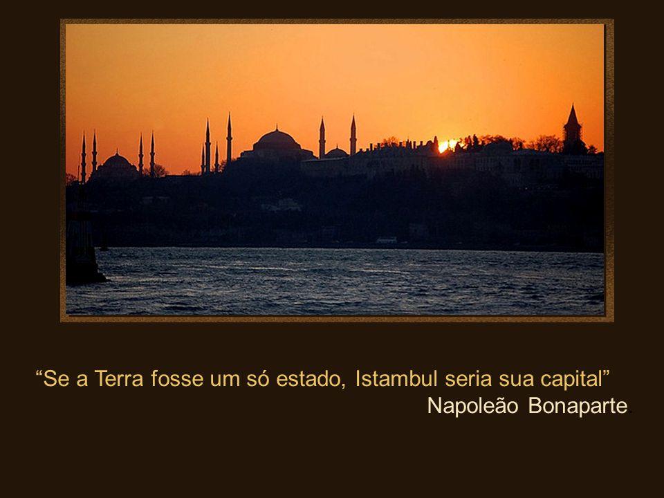 Se a Terra fosse um só estado, Istambul seria sua capital
