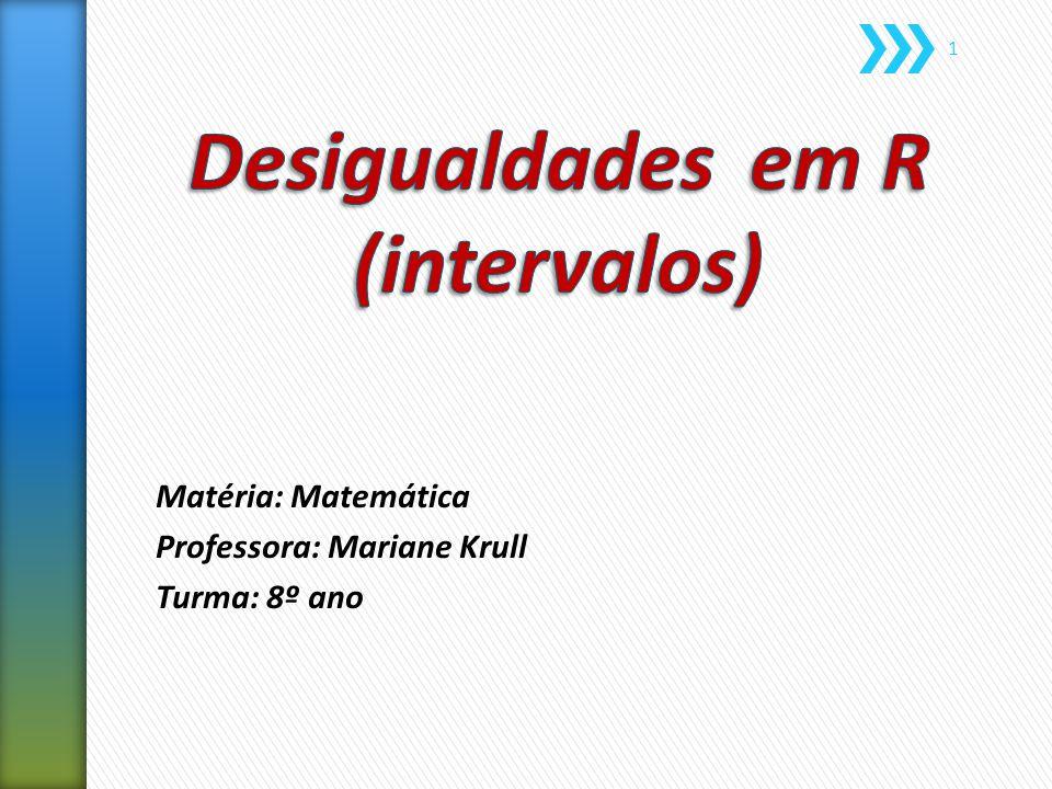 Desigualdades em R (intervalos)