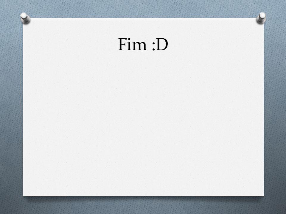 Fim :D