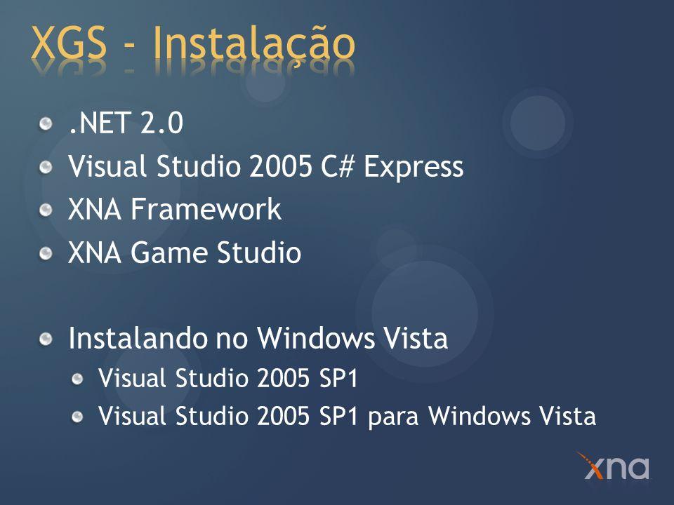 XGS - Instalação .NET 2.0 Visual Studio 2005 C# Express XNA Framework