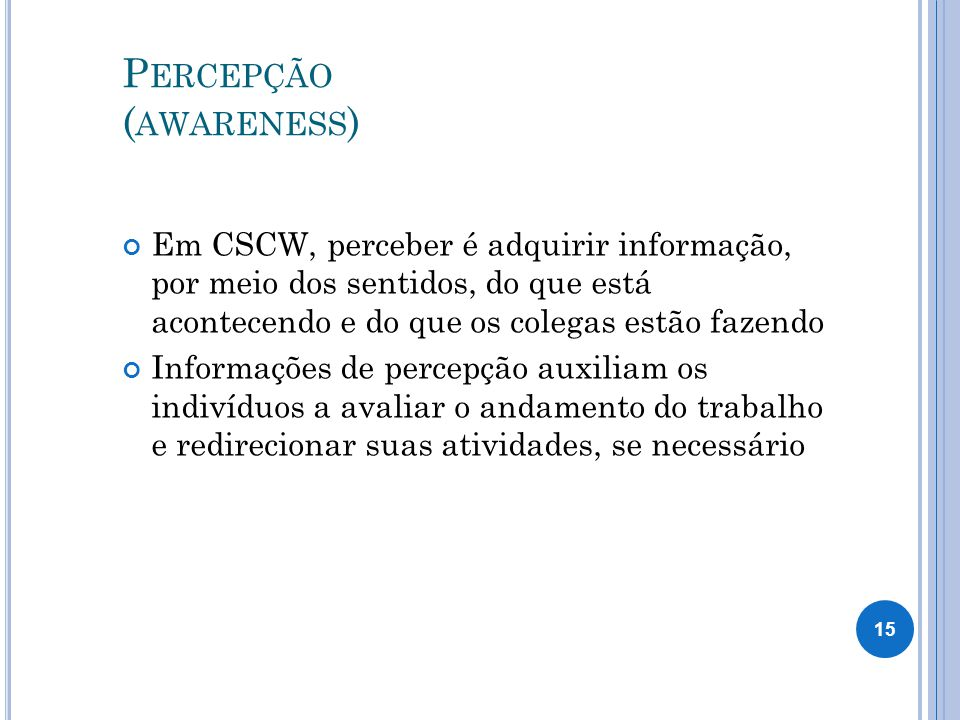 Percepção (awareness)