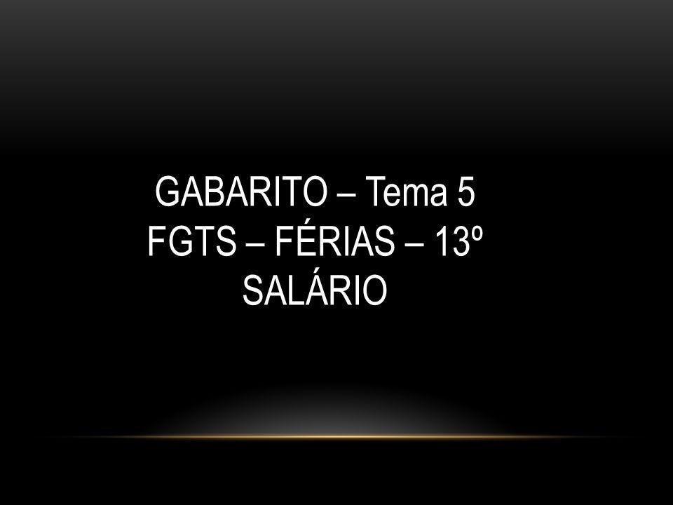 FGTS – FÉRIAS – 13º SALÁRIO