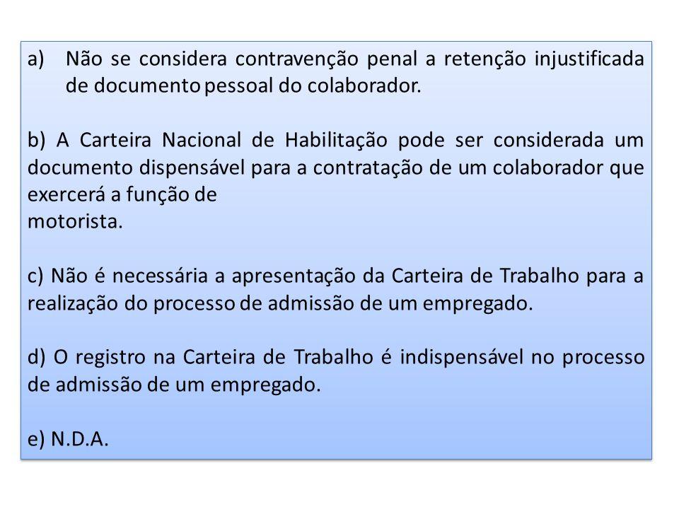 Não se considera contravenção penal a retenção injustificada de documento pessoal do colaborador.