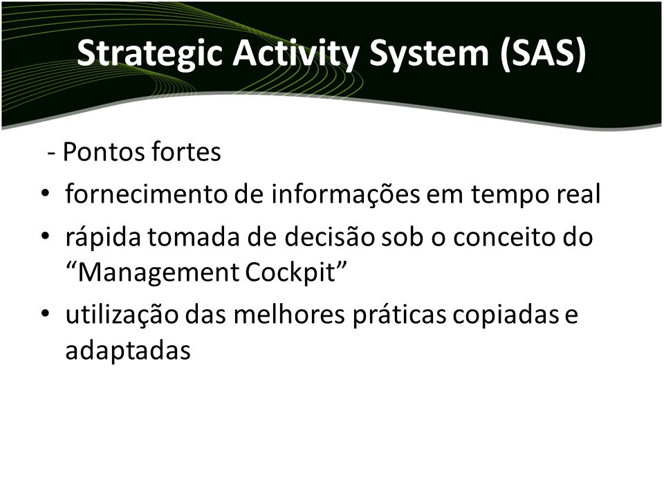 Strategic Activity System (SAS)