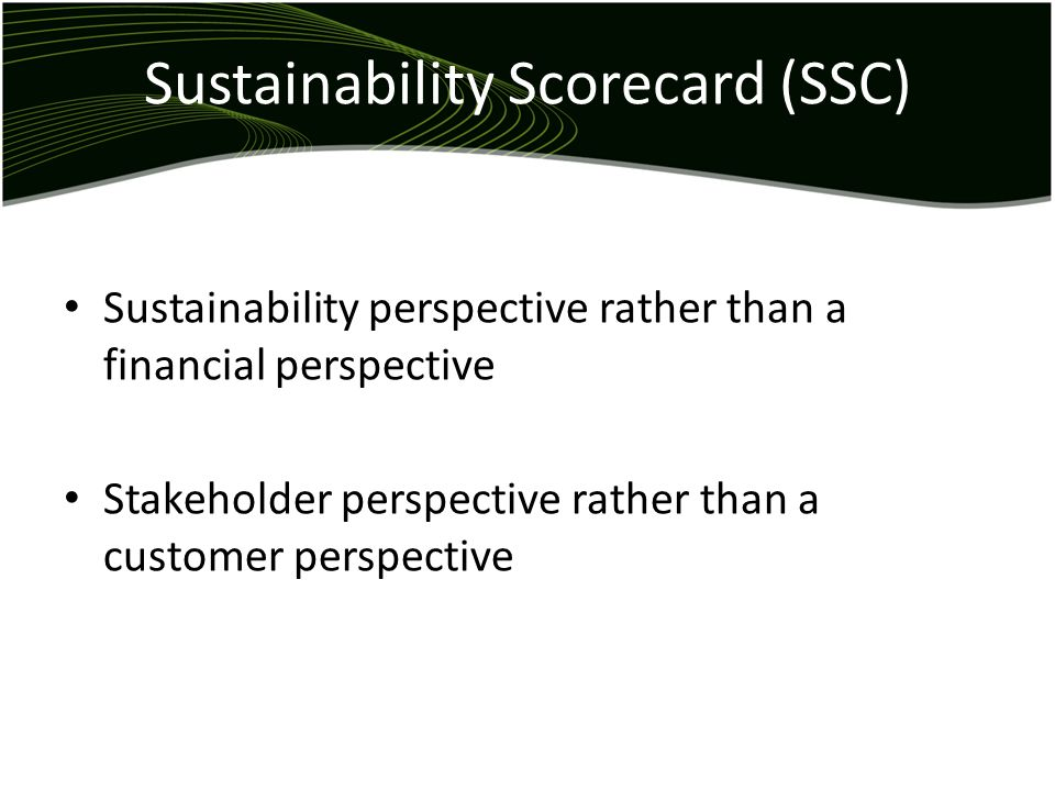 Sustainability Scorecard (SSC)