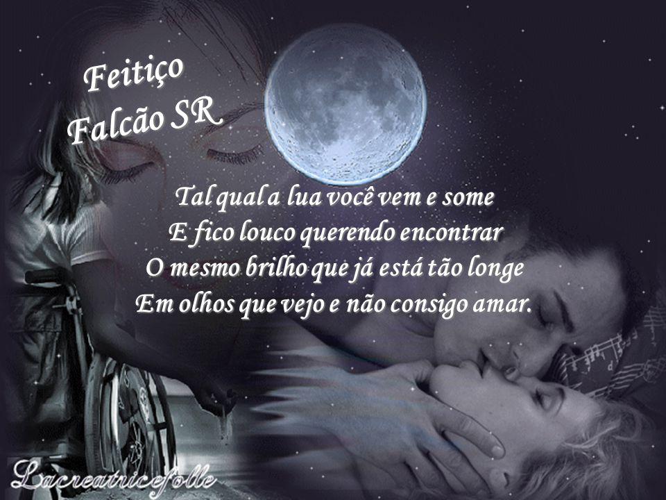 Feitiço Falcão SR.