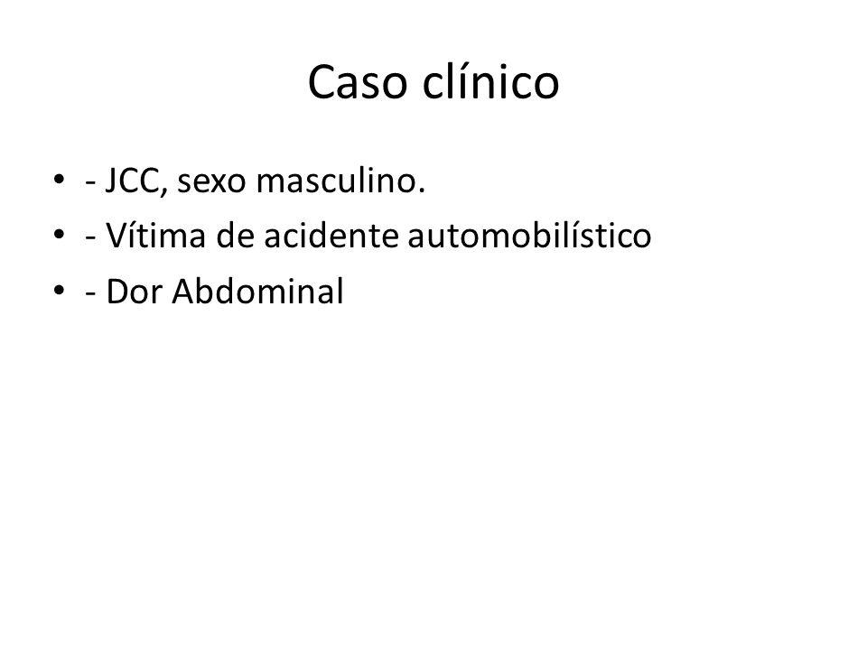 Caso clínico - JCC, sexo masculino.