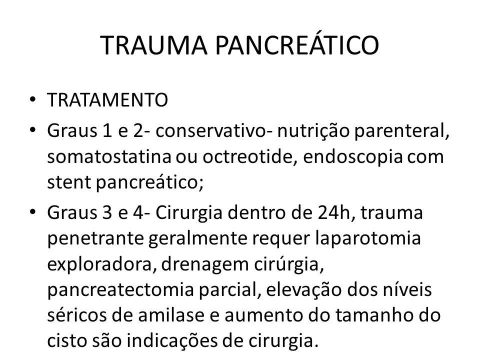 TRAUMA PANCREÁTICO TRATAMENTO