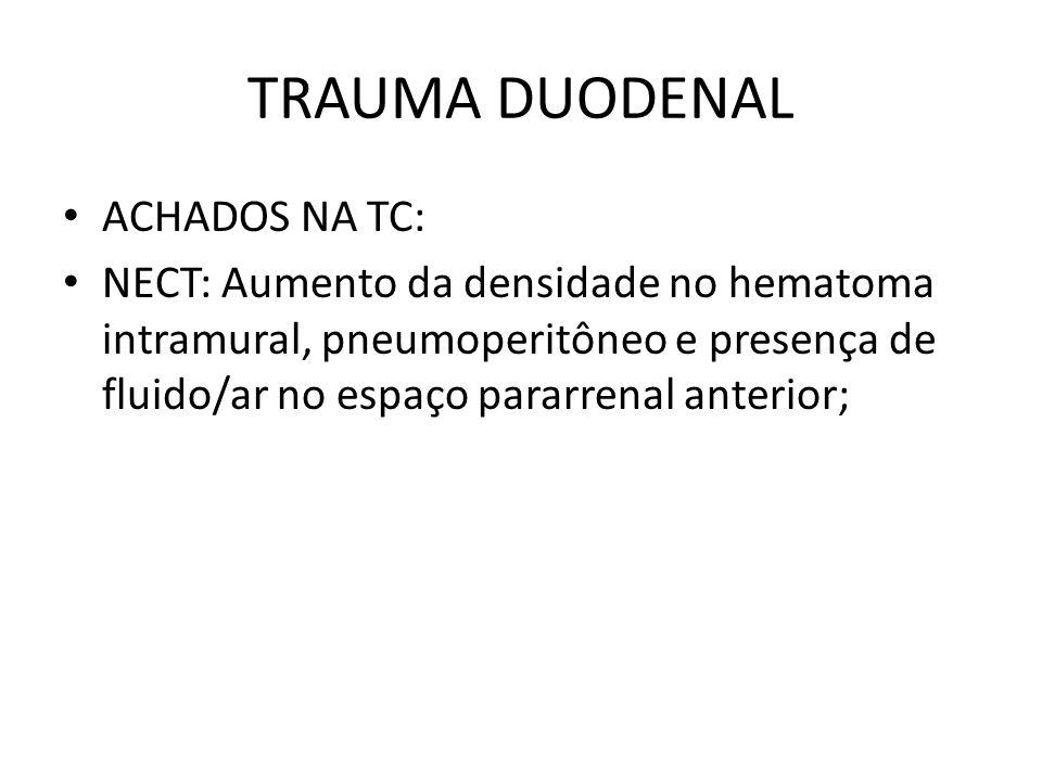 TRAUMA DUODENAL ACHADOS NA TC: