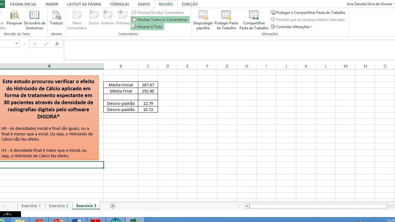 Então, 'bora' estudar... 1- Baixem o arquivo Aula 9 – Teste t de Student e ANOVA.xlsx que é um banco de dados tabulado no Microsoft Excel.