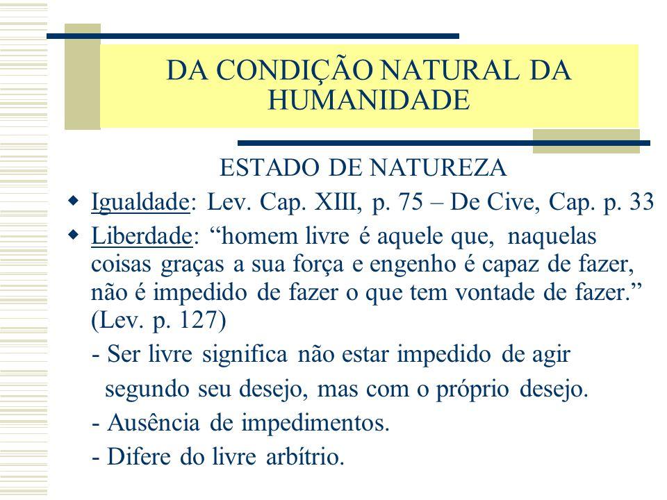DA CONDIÇÃO NATURAL DA HUMANIDADE