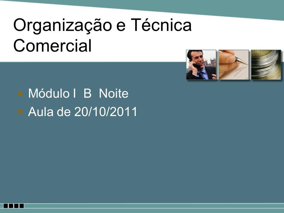Organização e Técnica Comercial