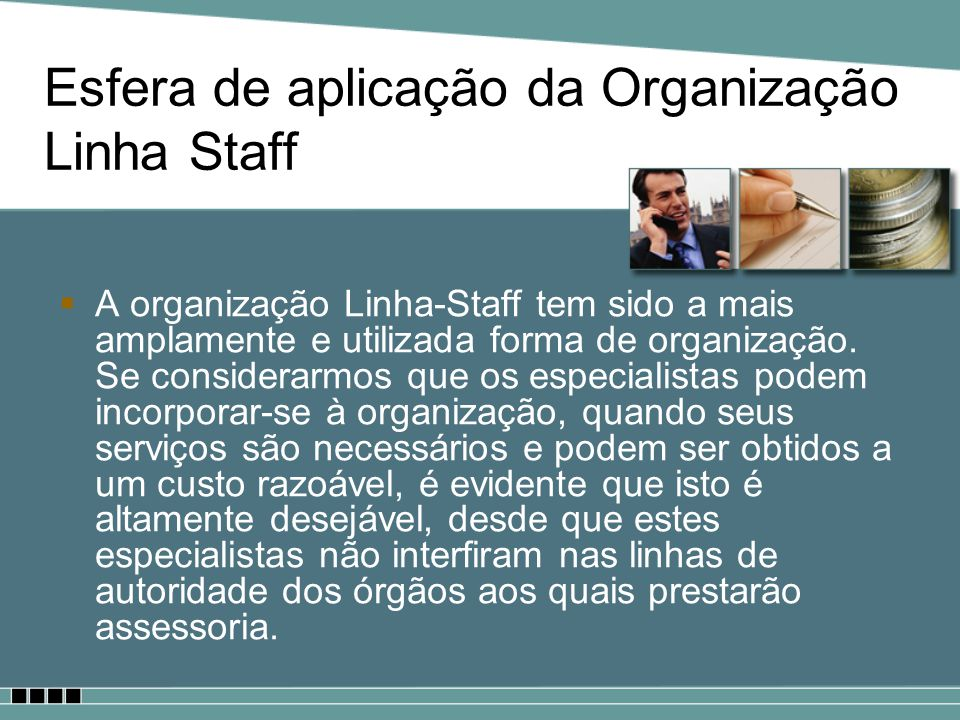 Esfera de aplicação da Organização Linha Staff