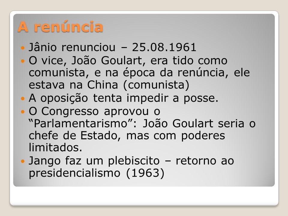 A renúncia Jânio renunciou – 25.08.1961