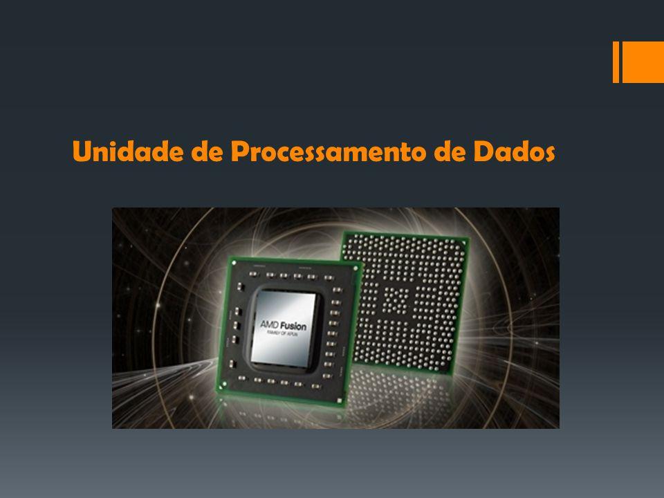 Unidade de Processamento de Dados