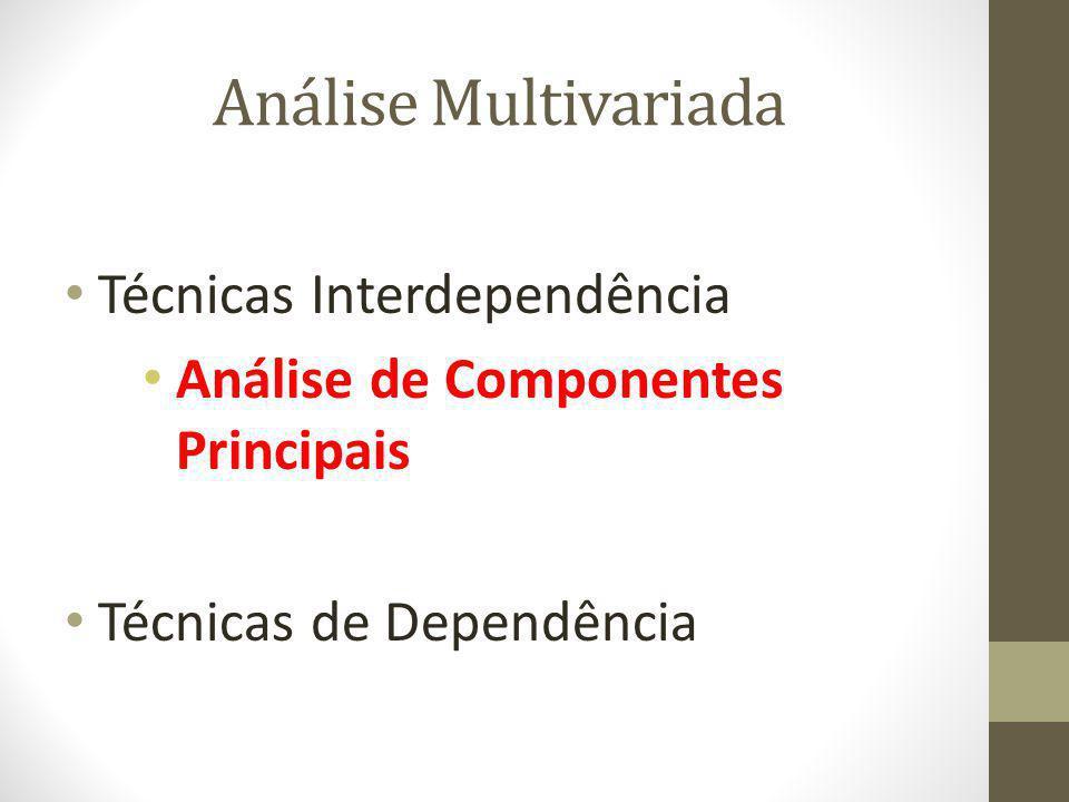 Análise Multivariada Técnicas Interdependência