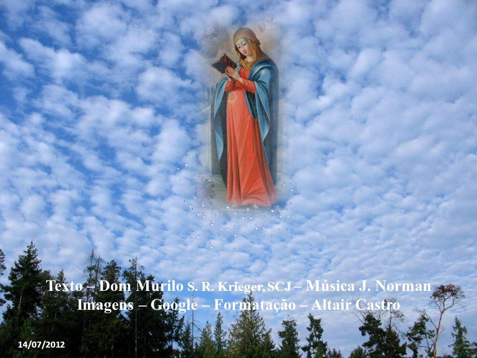 Texto – Dom Murilo S. R. Krieger, SCJ – Música J. Norman