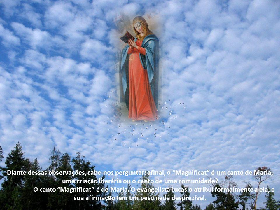 Diante dessas observações, cabe-nos perguntar: afinal, o Magnificat é um canto de Maria, uma criação literária ou o canto de uma comunidade