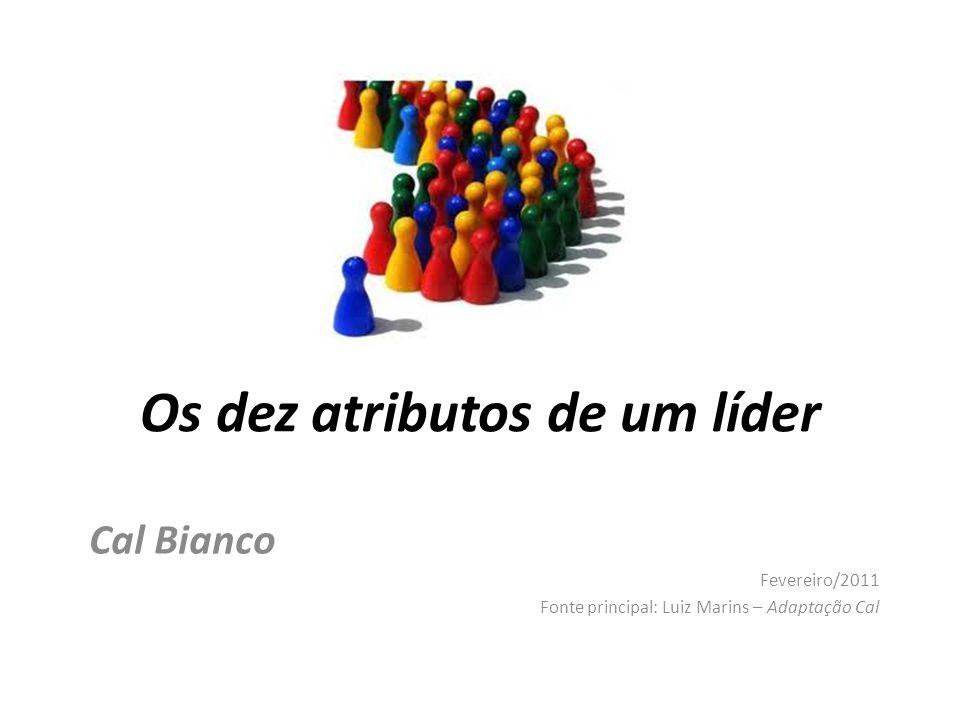 Os dez atributos de um líder
