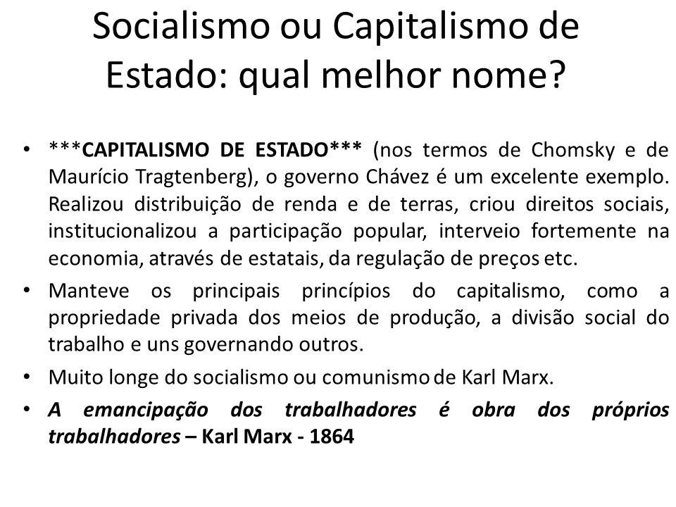Socialismo ou Capitalismo de Estado: qual melhor nome