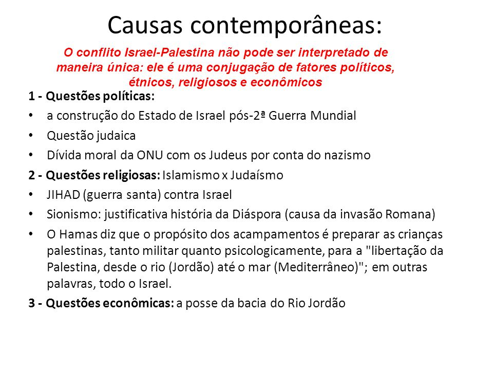 Causas contemporâneas:
