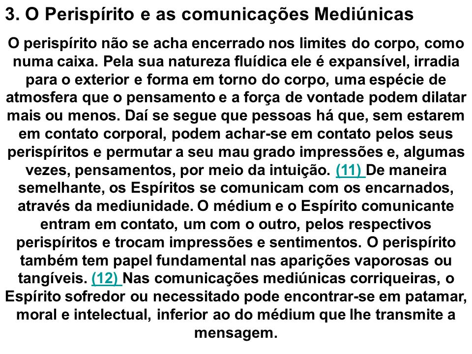3. O Perispírito e as comunicações Mediúnicas