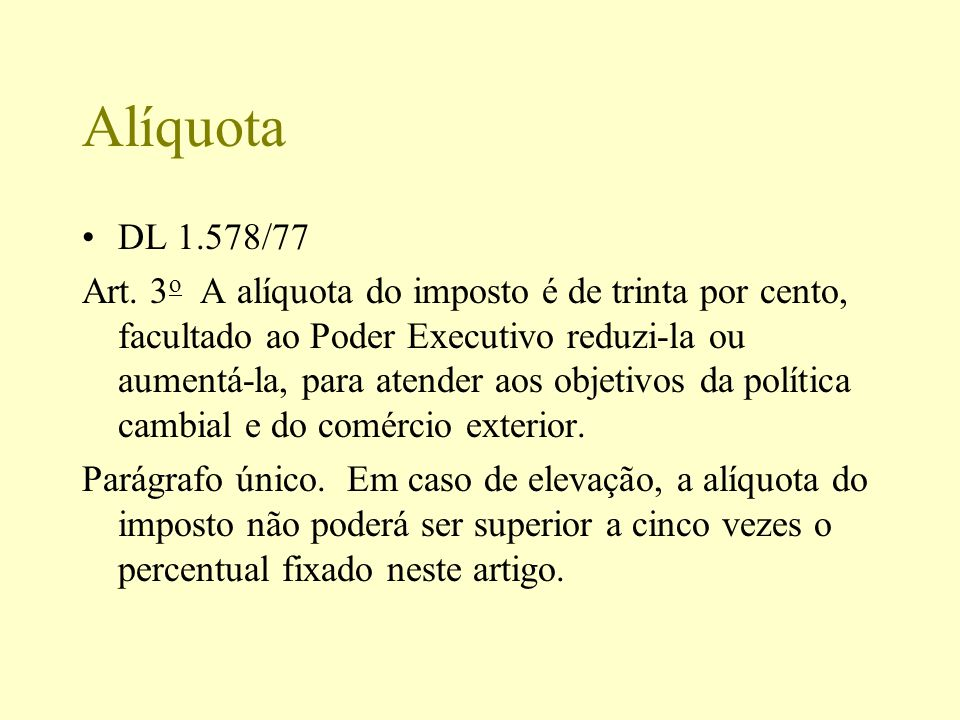 Alíquota DL 1.578/77.