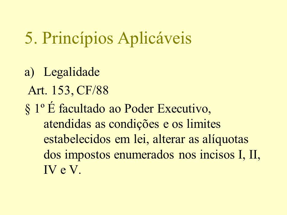 5. Princípios Aplicáveis