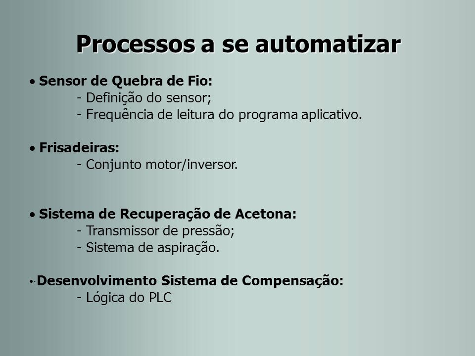Processos a se automatizar