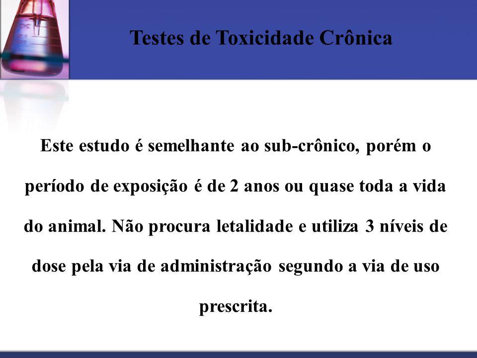 Testes de Toxicidade Crônica