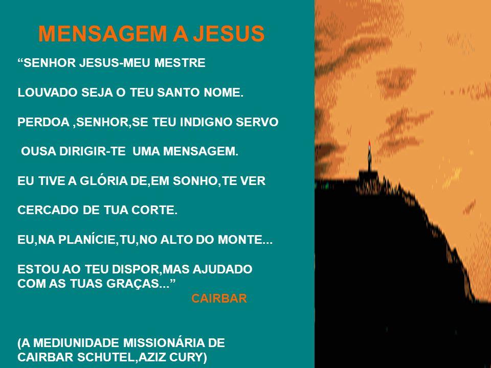 MENSAGEM A JESUS SENHOR JESUS-MEU MESTRE